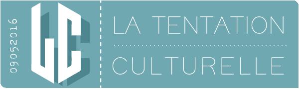 La Tentation Culturelle